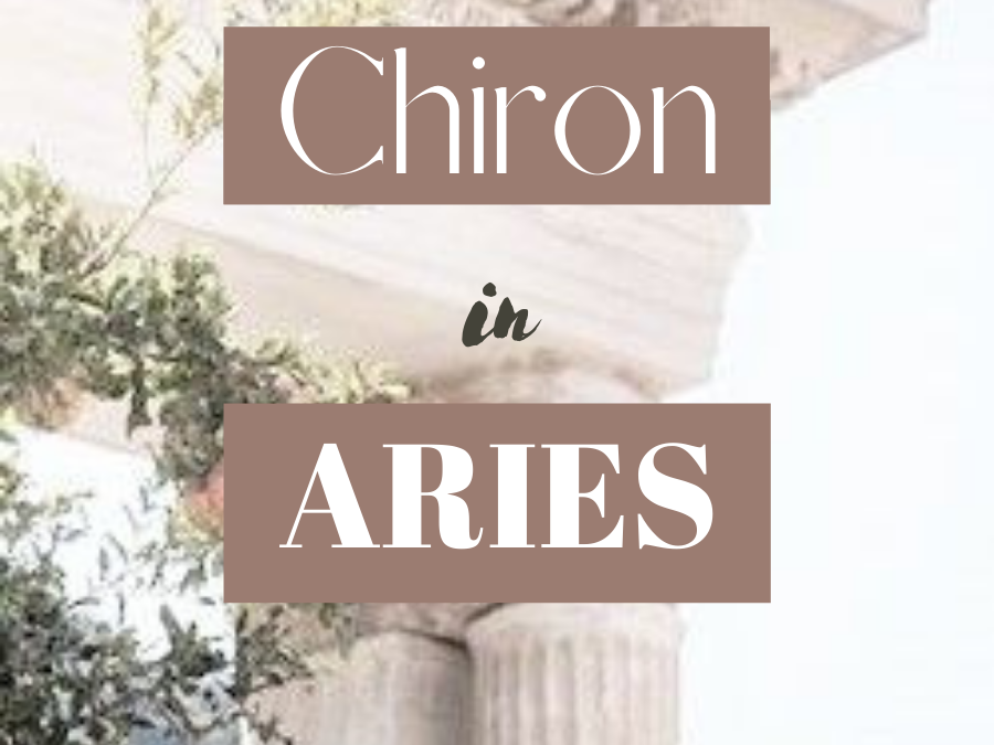 Chiron in Aries: The Wound Of Self