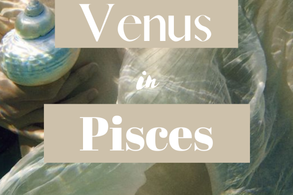 venus in pisces, venus in pisces man, venus in pisces woman