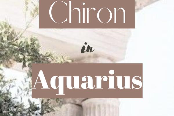 chiron in aquarius