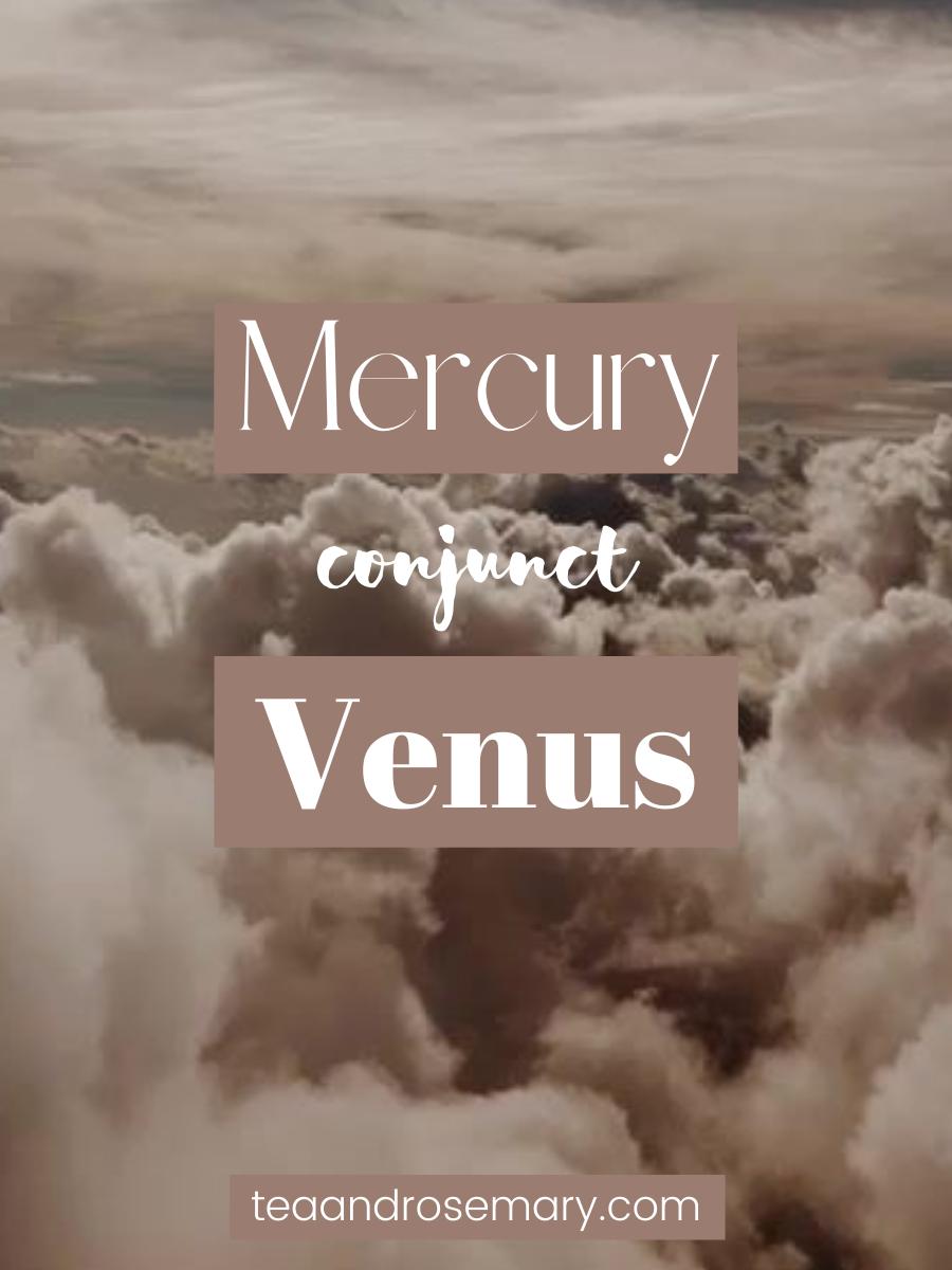 Mercury Conjunct Venus: Natal, Transit, and Synastry