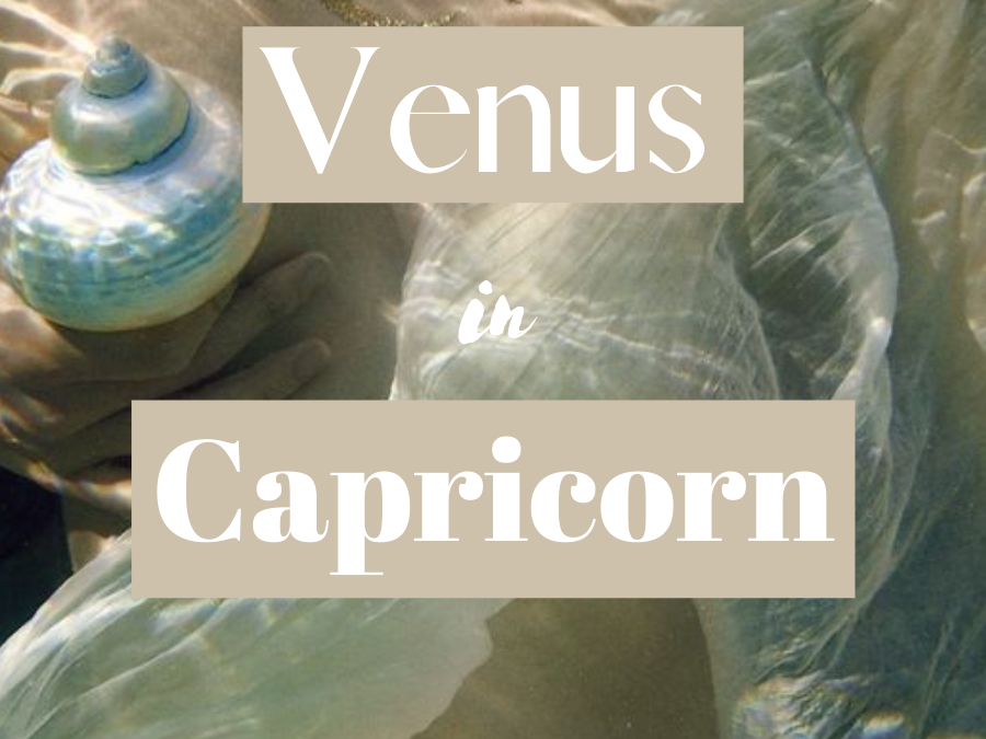 Venus in Capricorn In The Natal Chart