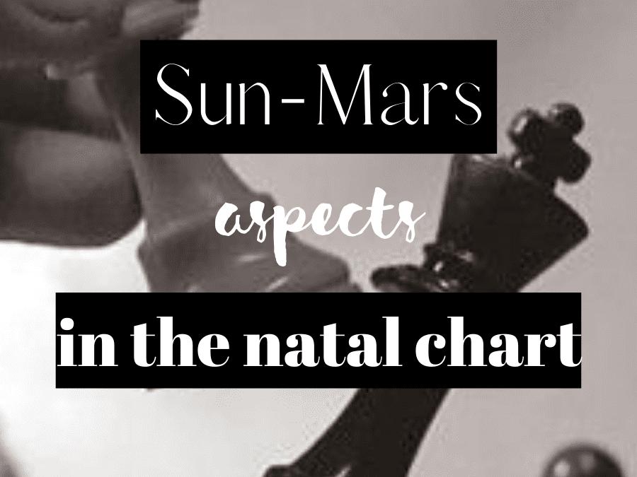 sun-mars aspects in the natal chart