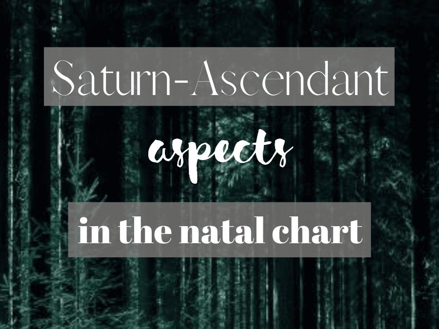 saturn-ascendant aspects