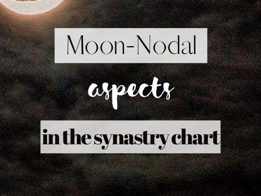 moon conjunct north node synastry, moon conjunct south node synastry, moon square north node synastry, moon trine north node synastry