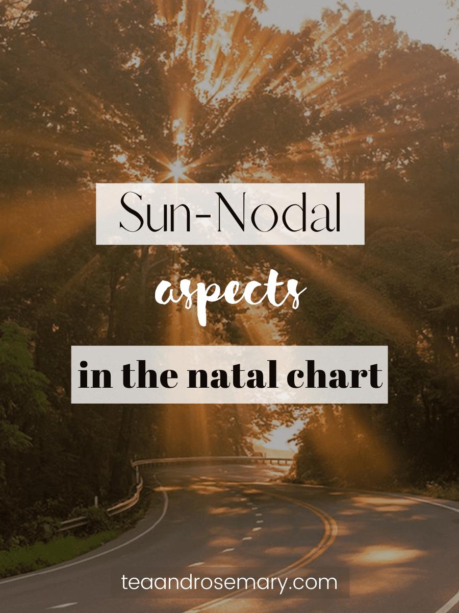 sun-nodal aspects in the natal chart
